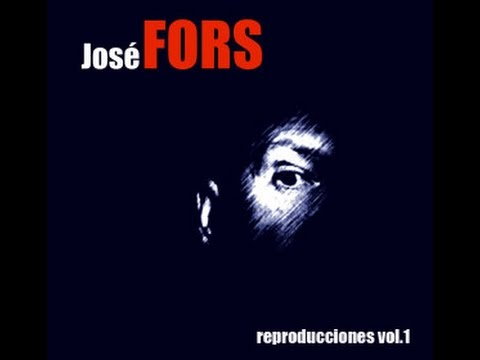 Jose Fors: Reproducciones Vol. 1 - Cd COMPLETO