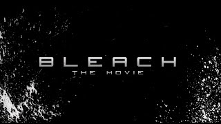 Bleach:Live-Action Movie Trailer 2018(HD)