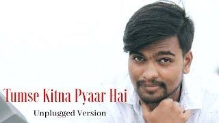 Tumse Kitna Pyar Hai - Unplugged | Deepak Kumar | Ajay Devgan | Altaf Raja