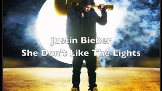 Justin Bieber - She Don't Like The Lights HQ