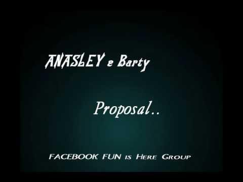 Anasley & Barty_Proposal