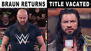 Braun Strowman Returns to WWE Roman Reigns Vacates Universal Title WWE News Rumors July 2021