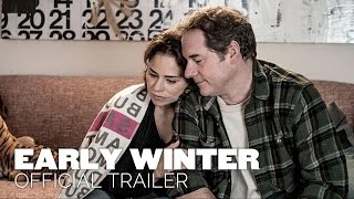 Early Winter [2015] - Official Trailer