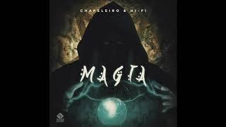 Chapeleiro & Hi-Fi - Magia