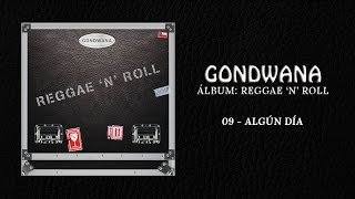 GONDWANA - 09 Algún Día Feat Matamba