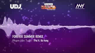 tpal ft ba hung forever summer remix 2015