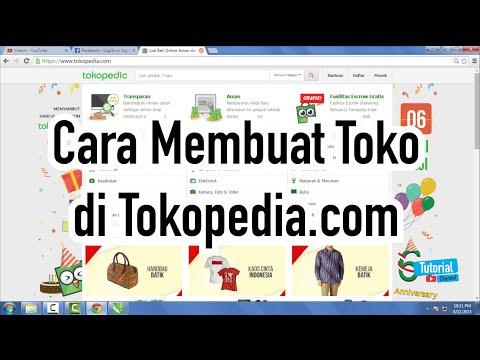 cara-membuat-toko-di-tokopedia---tutorial-video