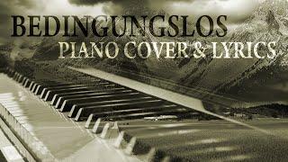 BEDINGUNGSLOS - Sarah Connor (piano cover & lyrics)