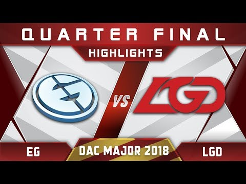 EG vs LGD DAC 2018 Major Highlights Dota 2