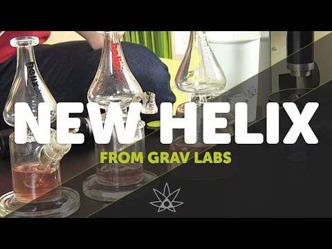New Helix from Grav Labs // 420 Science Club