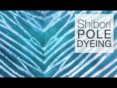 How to Dye Fabric - Shibori Pole Dyeing Technique - YouTube