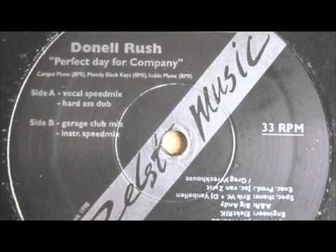 Donnell Rush - Perfect Day For Company (Redawg's Outhere Alternate Mix) (Zelst Music, 1998)