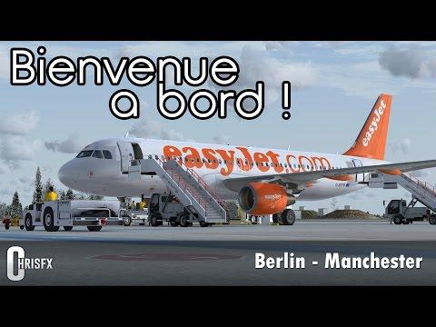 Flight Simulator X | Berlin (EDDB) - Manchester (EGCC) en Airbus A320 Aerosoft Easy Jet ! FSX