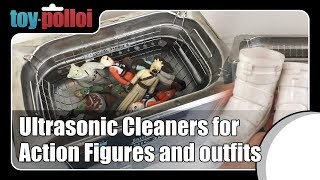 Ultrasonic Cleaners for Action Figures and outfits - Toy Polloi