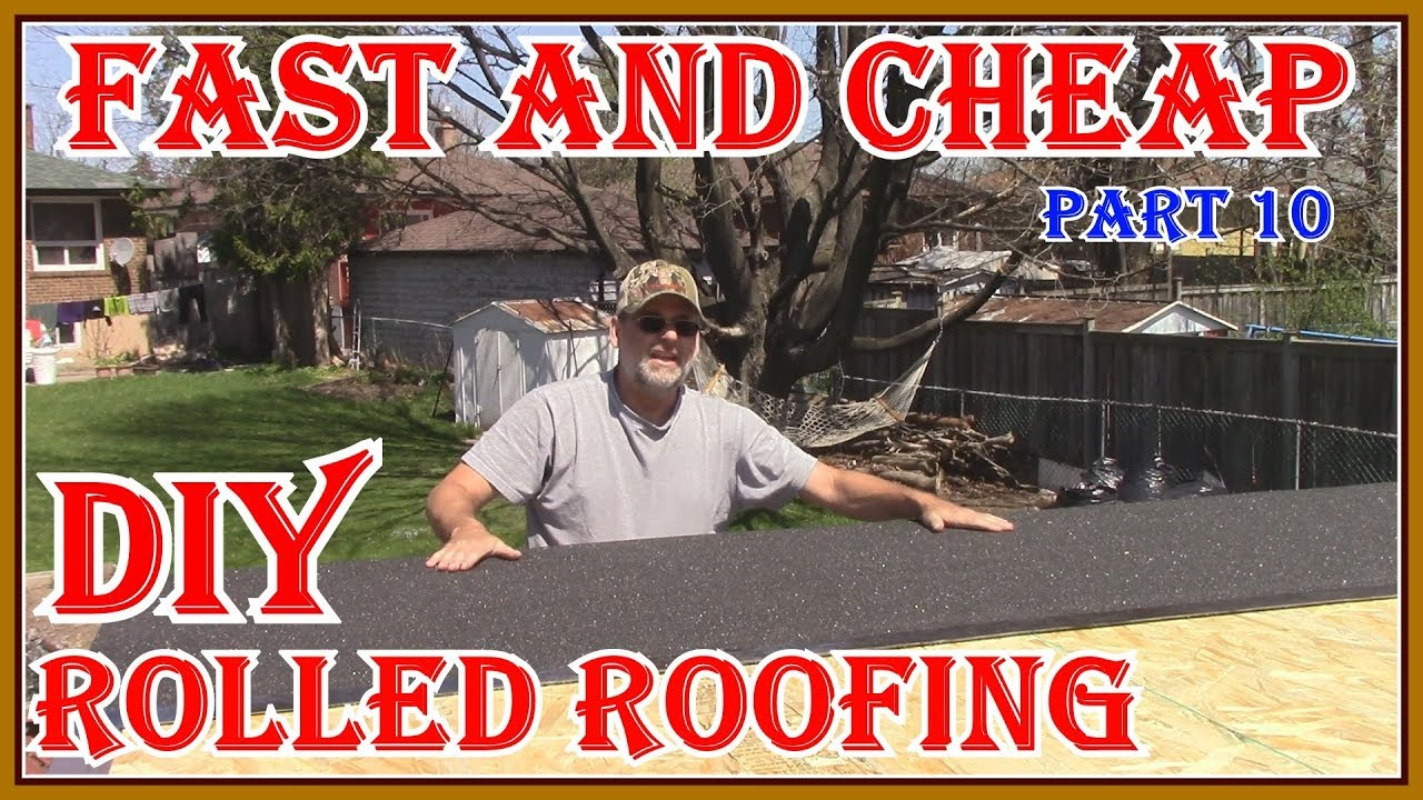 How To Install Rolled Roofing On My Garden Shed Build Youtube