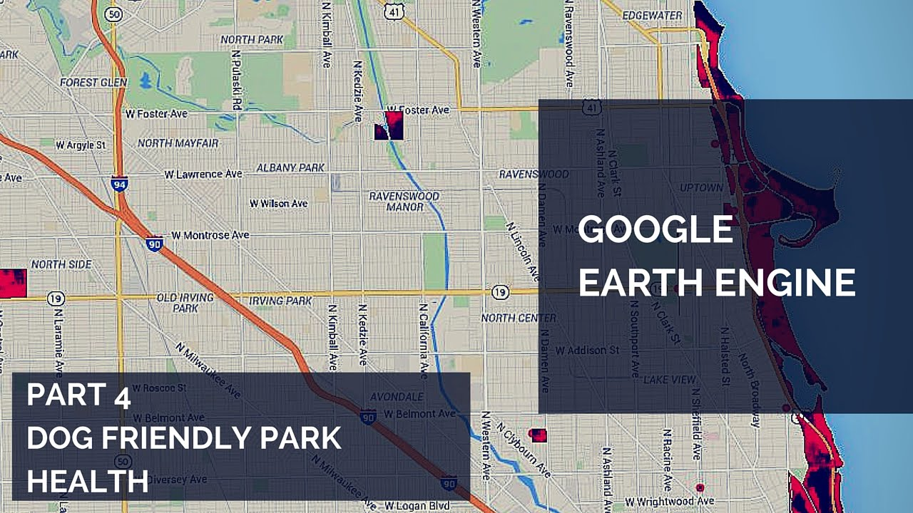Google Earth Engine Tutorial Part  Chicago Dog Friendly Park - Map of chicago dog parks