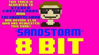 Sandstorm (8 Bit Remix Cover Version) [Tribute to Darude] - 8 Bit Universe