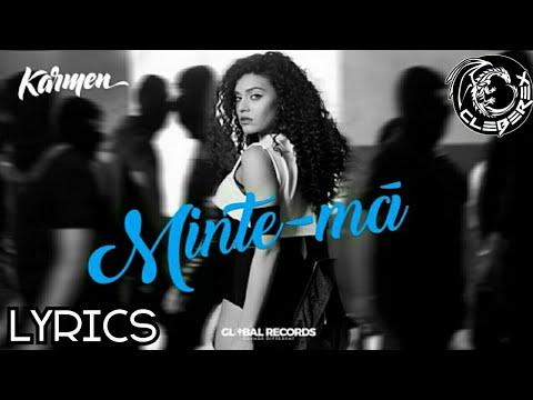 Karmen - Minte-ma (Lyrics Video)