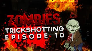Zombies Trickshotting Ep. 10 (BO1/BO2)