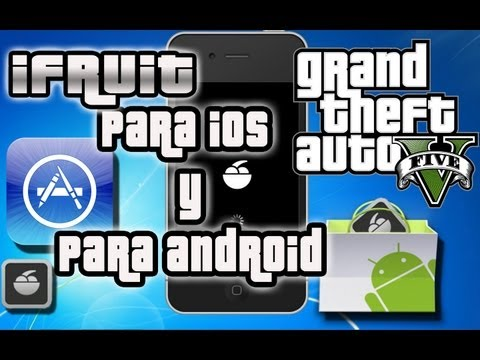 iFruit | App Para iOS y Android | - GTA V