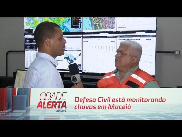 Defesa Civil está monitorando chuvas em Maceió