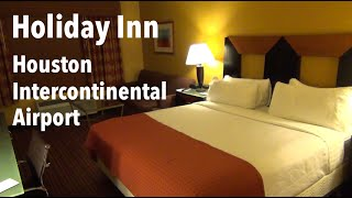 Hotel Room Tour - Holiday Inn Houston Intercontinental Airport