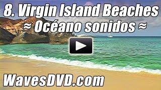 8 - Virgin Islas Playas Ondas DVD relajacion naturaleza videos relajantes oceano sonidos Relax Playa