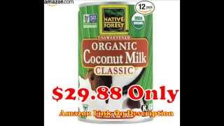 Native Forest Organic Classic Coconut Milk, 13 5 Ounce Cans