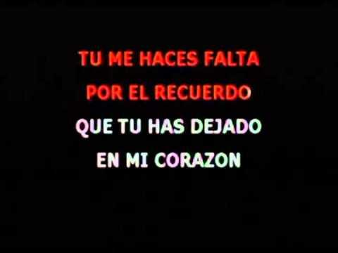 Karaoke . Tu me haces falta . Jose Feliciano