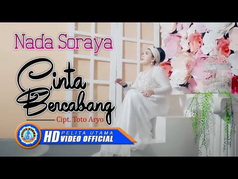 Nada Soraya - CINTA BERCABANG  (Official Music Video ) [HD]