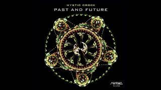Mystic Crock - Past And Future | Full Album
