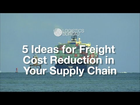 5 Ideas for Freight Cost Reduction in Your Supply Chain
