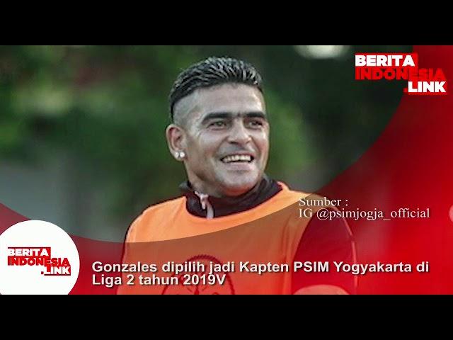 Gonzales dipilih jadi Kapten PSIM Yogyakarta di Liga 2 tahun 2019.