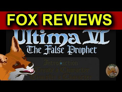 Fox Reviews | Ultima VI:  The False Prophet