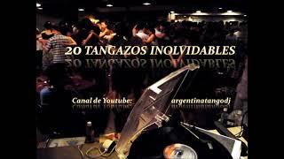 20 TANGOS DE LA EDAD DE ORO DEL TANGO - LAS MEJORES ORQUESTAS TÍPICAS - (1 HORA DE MÚSICA)