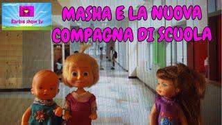 """""""le avventure di MASHA"""":(EP.33)MASHA E LA NUOVA COMPAGNA DI SCUOLA"""