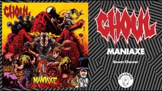Ghoul - Maniaxe (Full Album - Official Stream)
