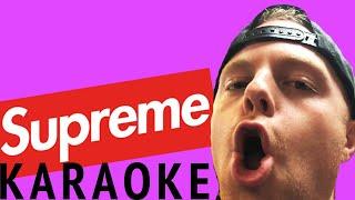 Supreme Karaoke