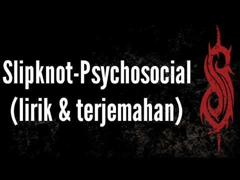 Psychococial-$lipknot|(lirik&terjemahan)