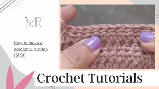 How to make a crochet Slip Stitch (Sl St)