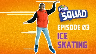 Fanta Squad | S02E03 | Don't skate on thin ice… unless it's a race | #FantaSquadZA