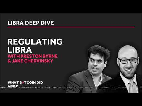 Preston Byrne & Jake Chervinsky on Regulating Facebook's Libra