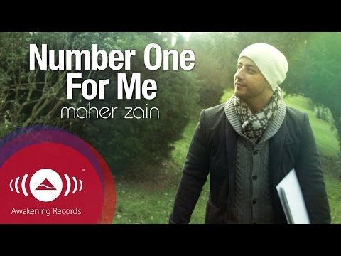 Maher Zain  Number One For Me  Music   ماهر زين