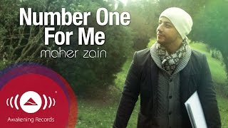 Maher Zain Number One For Me ماهر زين MP3