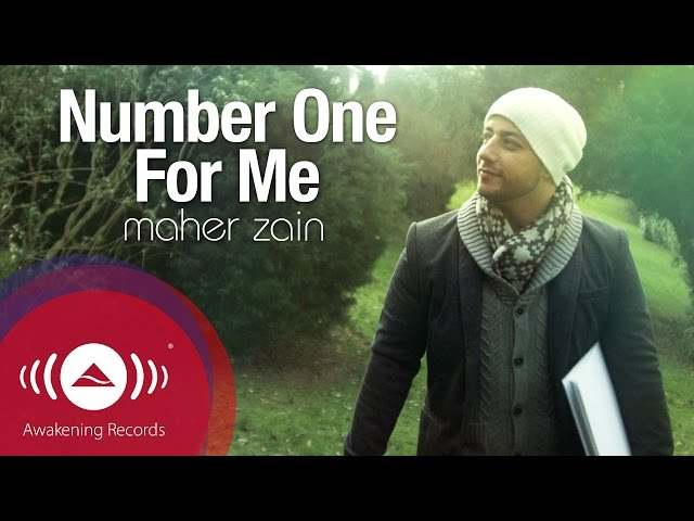 Maher Zain – Number One For Me Lyrics | Genius Lyrics
