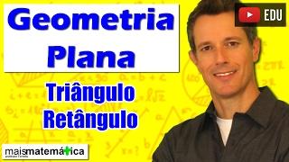 Geometria Plana: Triângulo Retângulo - Relações Métricas (Aula 10)