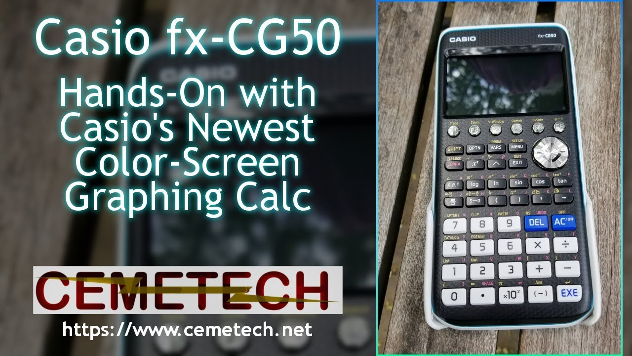 Casio fx-CG50: Hands On with the Newest Casio Prizm