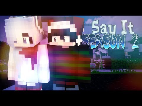 """Say It - """"Proof"""" {Season 2 - Ep.8} - [Minecraft Roleplay]"""