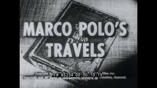 MARCO POLO'S TRAVELS  SILK ROAD  1955 ENCYCLOPEDIA BRITANICA EDUCATIONAL FILM  85234