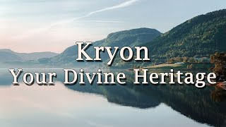 "Kryon - ""Your Divine Heritage"" - 2020"